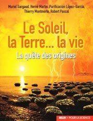 Souvent acheté avec La France des friches, le Le Soleil, la Terre...la vie