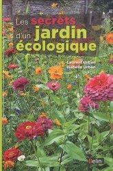 Souvent acheté avec Critique de la pensée agricole, le Les secrets d'un jardin écologique