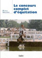 Dernières parutions sur Techniques équestres, Le concours complet d'équitation
