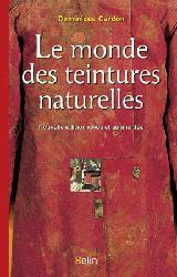 Souvent acheté avec Guide Peterson des oiseaux de France et d'Europe, le Le monde des teintures naturelles