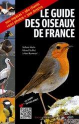 Souvent acheté avec Libellules de France, le Le guide des oiseaux de France