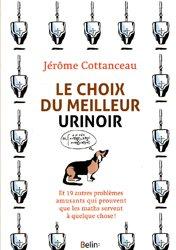 Dernières parutions dans Science à plumes, Le choix du meilleur urinoir