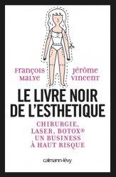 Dernières parutions sur Soins esthétiques, Le Livre noir de l'esthétique
