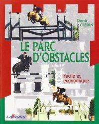 Souvent acheté avec Détection et préparation du cavalier de compétition, le Le parc d'obstacles