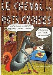 Dernières parutions sur Jeux, Le cheval en mots croisés