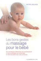 Dernières parutions sur Massages de l'enfant, Les bons gestes du massage pour le bébé