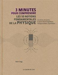 Dernières parutions dans 3 minutes pour comprendre, Les 50 notions fondamentales de la physique