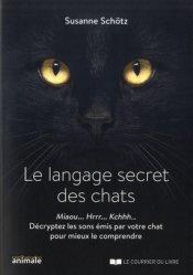 Souvent acheté avec Pathologie du comportement du chien et du chat, le Le langage secret des chats