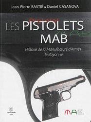 Souvent acheté avec Les pistolets luger, le Les pistolets mab - histoire de la manufacture d'armes de bayonne