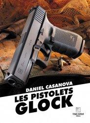 Dernières parutions sur Armes - Balistique, Les pistolets glock