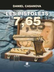 Dernières parutions sur Armes - Balistique, Les pistolets 7,65