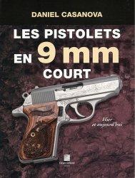 Dernières parutions sur Armes - Balistique, Les pistolets en 9 mm court