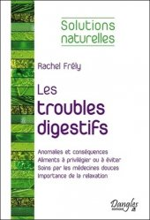 Dernières parutions dans Solutions naturelles, Les troubles digestifs