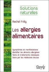 Dernières parutions sur Allergies, Les allergies alimentaires