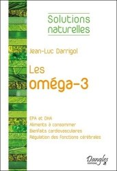 Souvent acheté avec Combattre les allergies, le Les oméga-3