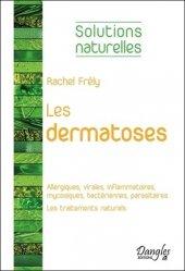 Dernières parutions dans Solutions naturelles, Les dermatoses
