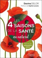 Dernières parutions sur La santé au naturel, Les 4 saisons de la santé au naturel