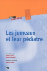 Dernières parutions dans Progrès en pédiatrie, Les jumeaux et leur pédiatre