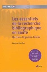 Souvent acheté avec Initiation à la recherche qualitative en santé, le Les essentiels de la recherche bibliographique en santé