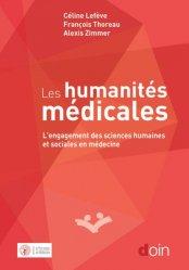 Dernières parutions sur Sociologie et philosophie médicale, Les humanités médicales