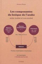 Dernières parutions sur Auto apprentissage, Les composantes du lexique de l'arabe
