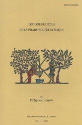 Dernières parutions sur Phytothérapie - Aromathérapie, Lexique français de la pharmacopée syriaque