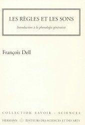 Dernières parutions dans savoir : sciences, Les règles et les sons. Introduction à la phonologie générative