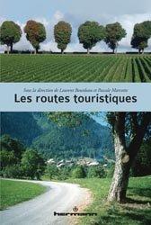 Dernières parutions sur Aménagement du territoire, Les routes touristiques