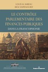 Dernières parutions sur Finances publiques, Le contrôle parlementaire des finances publiques dans les pays de la francophonie