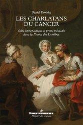 Dernières parutions dans Histoire des sciences, Les charlatans du cancer