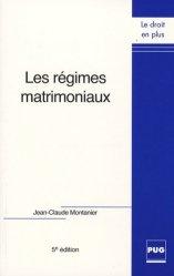 Dernières parutions dans Le droit en plus, Les régimes matrimoniaux. 5e édition