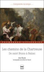 Dernières parutions sur Patrimoine montagnard, Les chemins de la Chartreuse