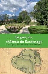 Dernières parutions sur Jardins, Le parc du château de Sassenage