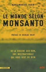 Souvent acheté avec La guerre des sexes chez les animaux, le Le monde selon Monsanto