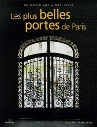 Souvent acheté avec Les Portes traditionnelles et modernes, le Les plus belles portes de Paris