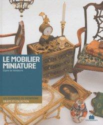 Dernières parutions sur Histoire du mobilier, Le mobilier miniature