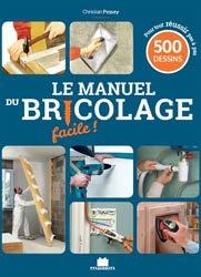 Souvent acheté avec Grand guide du bricolage, le Le manuel du bricolage facile !