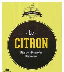 Dernières parutions dans Entretenir sa maison, Le citron