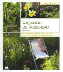 Dernières parutions dans Savoir et faire, Le jardin du week-end