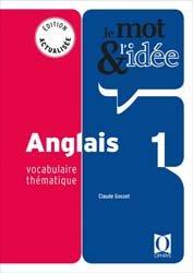 Dernières parutions sur Vocabulaire, Le Mot et l'Idée - Anglais 1