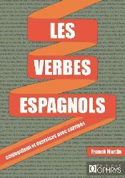 Dernières parutions sur Grammaire-Conjugaison-Orthographe, Les verbes en espagnol