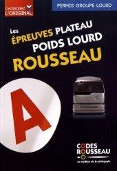 Dernières parutions sur Code de la route, Les épreuves plateau poids lourd Rousseau. Edition 2019
