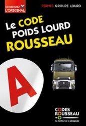 Dernières parutions sur Code de la route, Le code poids lourd Rousseau