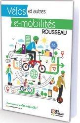 Dernières parutions sur Cyclisme et VTT, Le Code Rousseau Vélo & autres e-mobilités