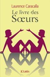 Dernières parutions sur Frères et Soeurs, Le livre des soeurs