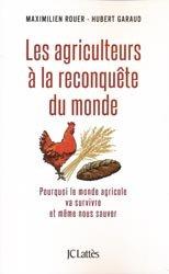 Souvent acheté avec Plaidoyer pour nos agriculteurs, le Les agriculteurs à la reconquête du monde