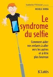 Dernières parutions dans Essais et documents, Le syndrome du selfie