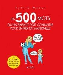 Dernières parutions sur Questions d'éducation, Les 500 mots qu'un enfant doit connaître pour entrer en maternelle
