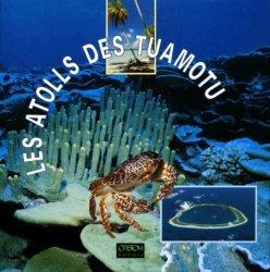 Souvent acheté avec Guide des fonds marins de Méditerranée, le Les atolls des Tuamotu