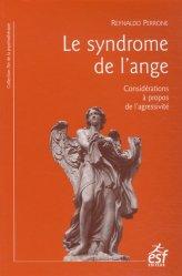 Dernières parutions dans L'art de la psychothérapie, Le syndrome de l'ange. Considérations à propos de l'agressivité